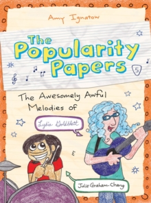 Image for The popularity papersBook 5,: The awesomely awful melodies of Lydia Goldblatt & Julie Graham-Chang