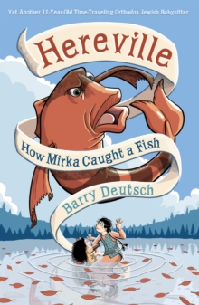 Image for Hereville : How Mirka Caught a Fish