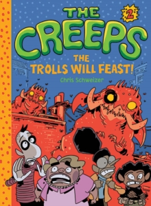 Image for The Creeps : Book 2: The Trolls Will Feast!