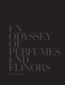 Image for Givaudan: An Odyssey of Perfumes and Flavors