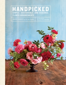 "Image for Handpicked:Simple, Sustainable, and Seasonal Flower Arrangements : ""Simple, Sustainable, and Seasonal Flower Arrangements"""