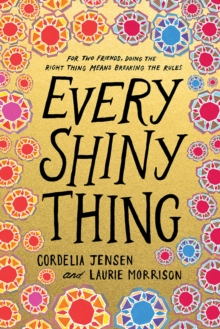 Every shiny thing - Jensen, Cordelia