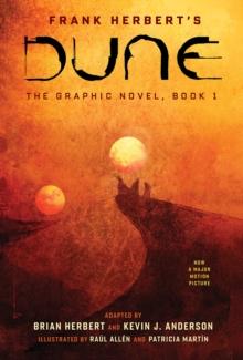 DUNE: The Graphic Novel, Book 1: Dune - Herbert, Frank