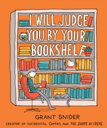 Image for I Will Judge You by Your Bookshelf