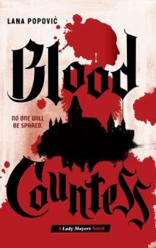 Image for Blood countess  : lady slayers