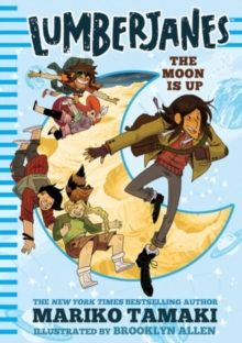 Image for Lumberjanes: The Moon Is Up (Lumberjanes #2)