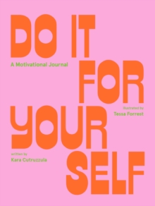 Image for Do It For Yourself (Guided Journal) : A Motivational Journal