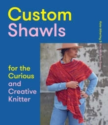Image for Custom Shawls for the Curious and Creative Knitter