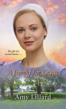 A Family for Gracie (Amish of Pontotoc)