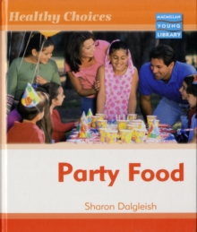 Image for Healthy Choices Party Food Macmillan Library