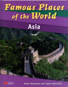 Image for Famous Places of the World Asia Macmillan Library