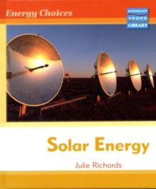 Image for Energy Choices Solar Energy Macmillan Library