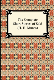 Image for The Complete Short Stories of Saki (H. H. Munro)