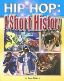 Image for Hip-hop : A Short History