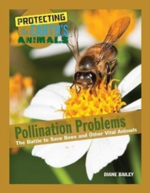Image for Pollination problems  : the battle to save bees and other vital animals