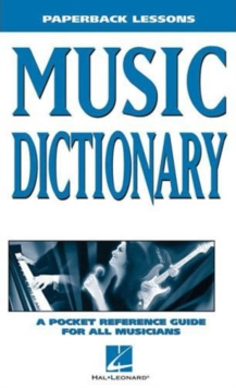 Image for Music dictionary  : a pocket reference for all musicians
