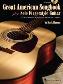 Great American Songbook For Solo Fingerstyle Guitar - Hanson, Mark