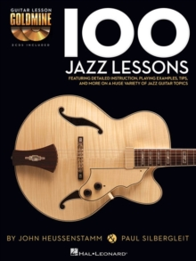 100 Jazz Lessons: Guitar Lesson Goldmine Series