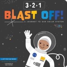 3-2-1 Blast Off!: A Journey to Our Solar System