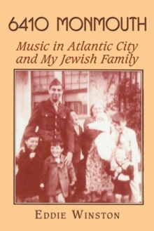 6410 Monmouth: Music in Atlantic City and My Jewish Family