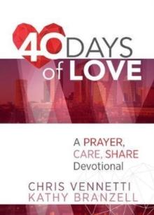 40 Days of Love: A Prayer, Care, Share Devotional