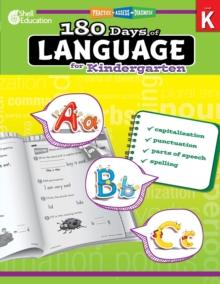180 Days of Language for Kindergarten – Build Grammar Skills and Boost Reading Comprehension Skills with this Kindergarten Workbook (180 Days of Practice)