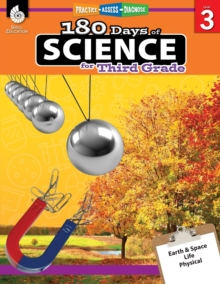 180 Days of Science: Grade 3 - Daily Science Workbook for Classroom and Home, Cool and Fun Interactive Practice, Elementary School Level Activities ... Challenging Concepts (180 Days of Practice)