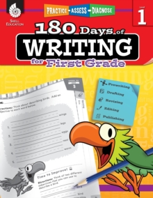 180 Days of Writing for First Grade - An Easy-to-Use First Grade Writing Workbook to Practice and Improve Writing Skills (180 Days of Practice)