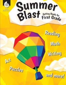 Image for Summer Blast: Getting Ready for First Grade