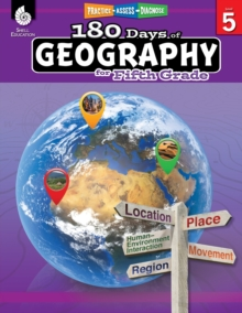 180 Days of Social Studies: Grade 5 - Daily Geography Workbook for Classroom and Home, Cool and Fun Practice, Elementary School Level Activities ... to Build Skills (180 Days of Practice)