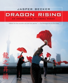 Image for Dragon rising  : an inside look at China today