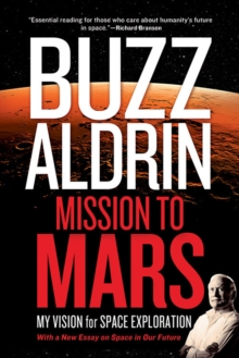 Image for Mission to Mars  : my vision for space exploration