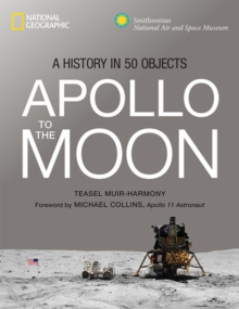 Image for Apollo : To the Moon in 50 Objects