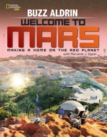 Image for Welcome to Mars  : making a home on the Red Planet