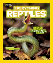 Image for Everything Reptiles : Snap Up All the Photos, Facts, and Fun