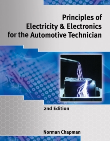 Image for Principles of Electricity & Electronics for the Automotive Technician