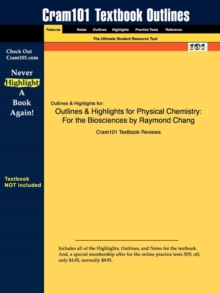 Image for Studyguide for Physical Chemistry : For the Biosciences by Chang, Raymond, ISBN 9781891389337