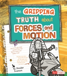 Image for The Gripping Truth about Forces and Motion