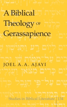 Image for A Biblical Theology of Gerassapience