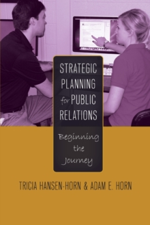 Image for Strategic Planning for Public Relations : Beginning the Journey
