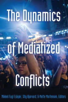 Image for The dynamics of mediatized conflicts