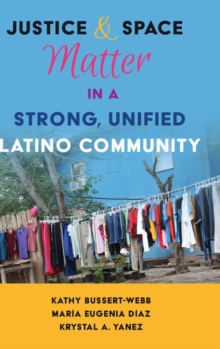 Image for Justice and Space Matter in a Strong, Unified Latino Community