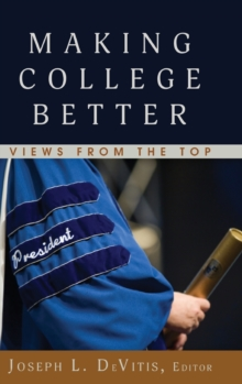 Image for Making College Better : Views from the Top