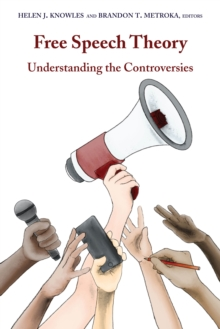Image for Free Speech Theory : Understanding the Controversies