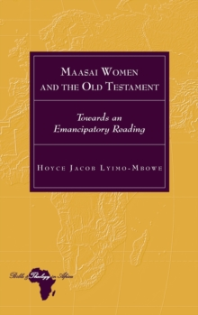 Image for Maasai Women and the Old Testament : Towards an Emancipatory Reading