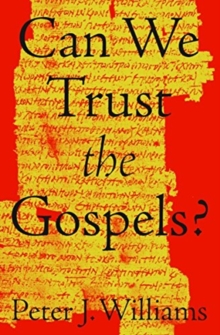 Image for Can We Trust the Gospels?