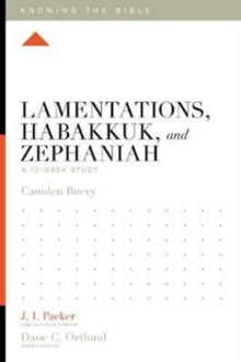 Image for Lamentations, Habakkuk, and Zephaniah : A 12-Week Study