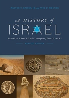 A History of Israel: From the Bronze Age through the Jewish Wars