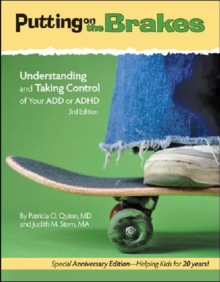 Image for Putting on the Brakes : Understanding and Taking Control of Your ADD or ADHD