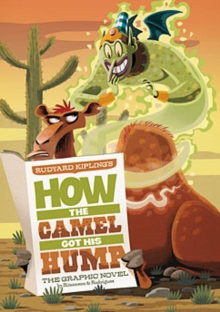 Image for Rudyard Kipling's how the camel got his hump: the graphic novel